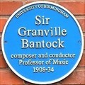 Image for Sir Granville Bantock - The University of Birmingham - Edgbaston, Birmingham, U.K.