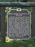 Image for Robert Marion La Follette, Sr. 1855-1925 Historical Marker