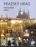 Image for Pražský hrad - križovatka dejin  - Praha, CZ