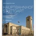 Image for Hauptbahnhof Stuttgart: Ein Wahrzeichen in Bildern - Stuttgart, Germany, BW
