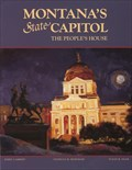 Image for Montana's State Capitol: The People's House - Helena, MT