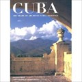 Image for Cuba: 400 Years of Architectural Heritage - Havana, Cuba