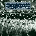 Image for Historic Photos of United States Naval Academy - Annapolis, MD