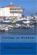 Image for Living in Avalon: What It's Like to Live on Catalina Island