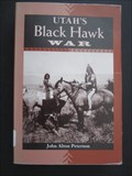 Image for Utah's Black Hawk War - Utah County,  Utah