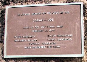 Crew of Lost Sarah Joe Remembered - Hana, HI - News