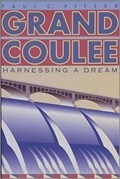 Image for Grand Coulee: Harnessing a Dream