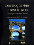 Image for L'Aqueduc de Nîmes et le ponts du Gard. Archéologie. Géosystème. Histoire - Remoulins, France