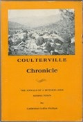 Image for Coulterville Chronicle. the Annals of a Mother Lode Mining Town