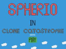Spherio In Clone Catastrophe DEMO