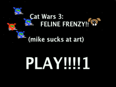 Cat Wars 3 (game in progress)