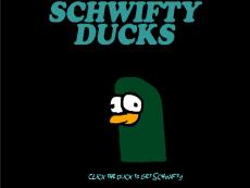 Schwifty Ducks