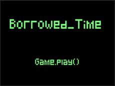 Borrowed.Time()