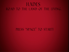 Hades: road to the land of the living!