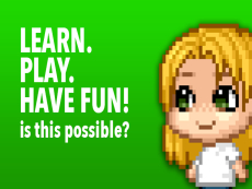 LEARN. PLAY. HAVE FUN!