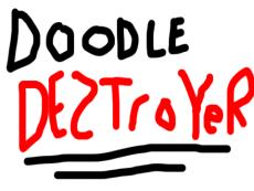 Doodle Destroyer