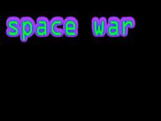 Space War!