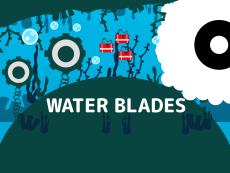 Water Blades