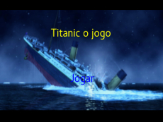 TITANIC o jogo
