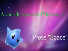 A vous de sauver la Princesse !