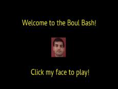 Boul Bash!