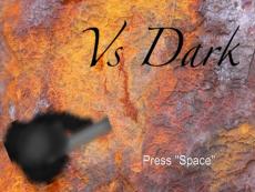 Vs Dark