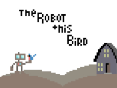 The Robot and His Bird