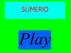 Slimerio