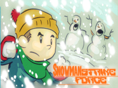 Snowman Strike Force