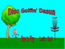 Disc Golfin' Dasun