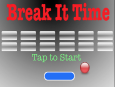 Break It Time