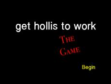 Get Hollis to Work
