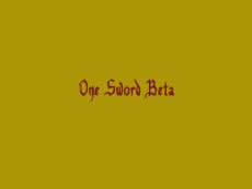 One Sword Beta