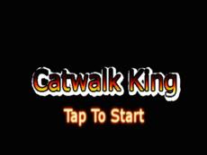 Catwalk King