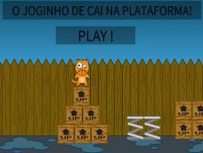 O JOGUINHO DE CAI NA PLATAFORMA