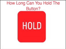 Hold The Button