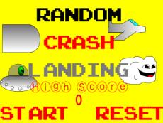 Random Crash Landing