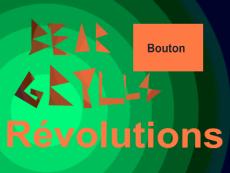 Bear Grylls : Révolutions