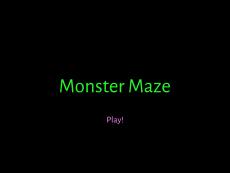 Nicolas AC Monster Maze