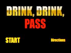 Drink, Drink, Pass