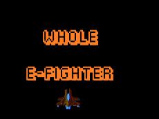 Whole E-Fighter