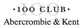 100 Club Abercrombie & Kent