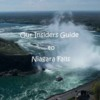 Our Insider's Guide to Niagara Falls