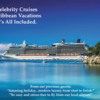 Celebrity Cruises Caribbean Vacations.  It's All Included