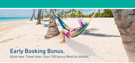 WestJet Vacations: Early Booking Bonus. Book now. Travel later.