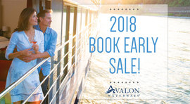 Avalon Waterways 2018 Book Early Sale!
