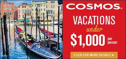 Vacations under $1000 with Cosmos