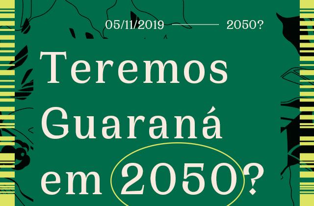 Guaraná em 2050