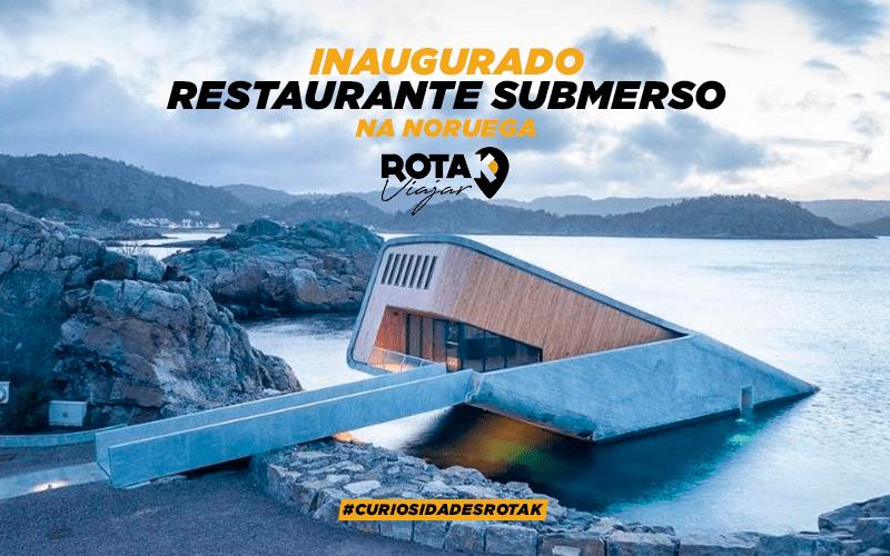 Inaugurado o primeiro e incrível restaurante submerso nas águas da Noruega