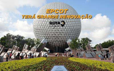 Epcot, o emblemático parque da Disney, anuncia grande renovação